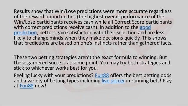 Good score prediction strategies