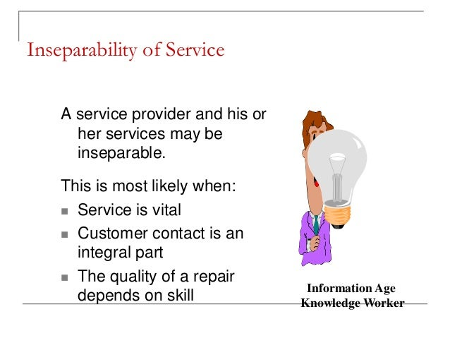 intangibility inseparability variability and perishibility Definition of intangibility: fundamental characteristic of services referring to the fact that a service (since it lacks physical existence or form) cannot be seen, smelled, tasted, touched, or stored.