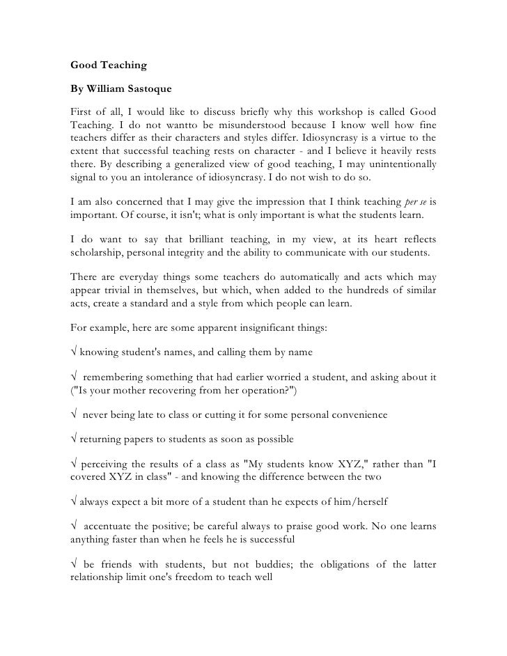 Good TeachingBy William SastoqueFirst of all, I would like to discuss briefly why this workshop is called GoodTeaching. I ...