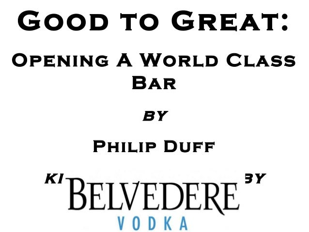 Good to Great:Opening A World ClassBarbyPhilip Duffkindly supported by
