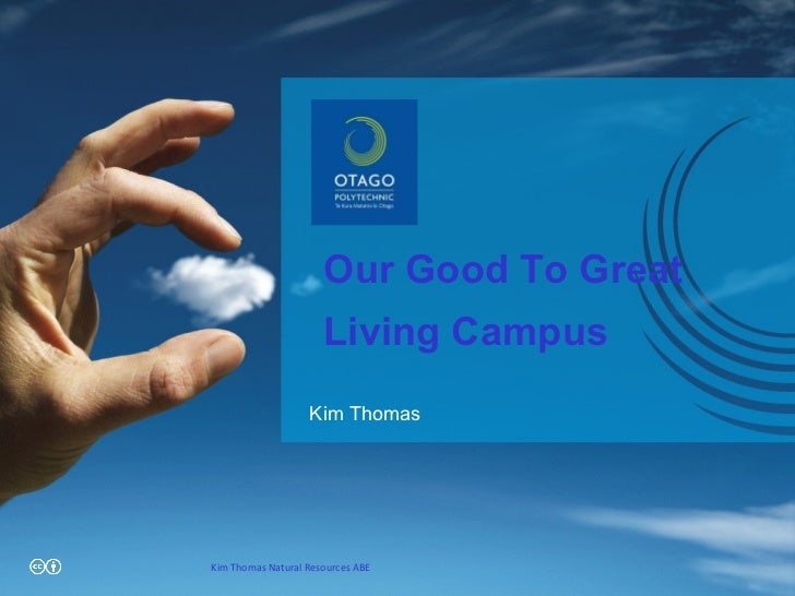 Our Good To Great Living Campus Kim Thomas Kim Thomas Natural Resources ABE
