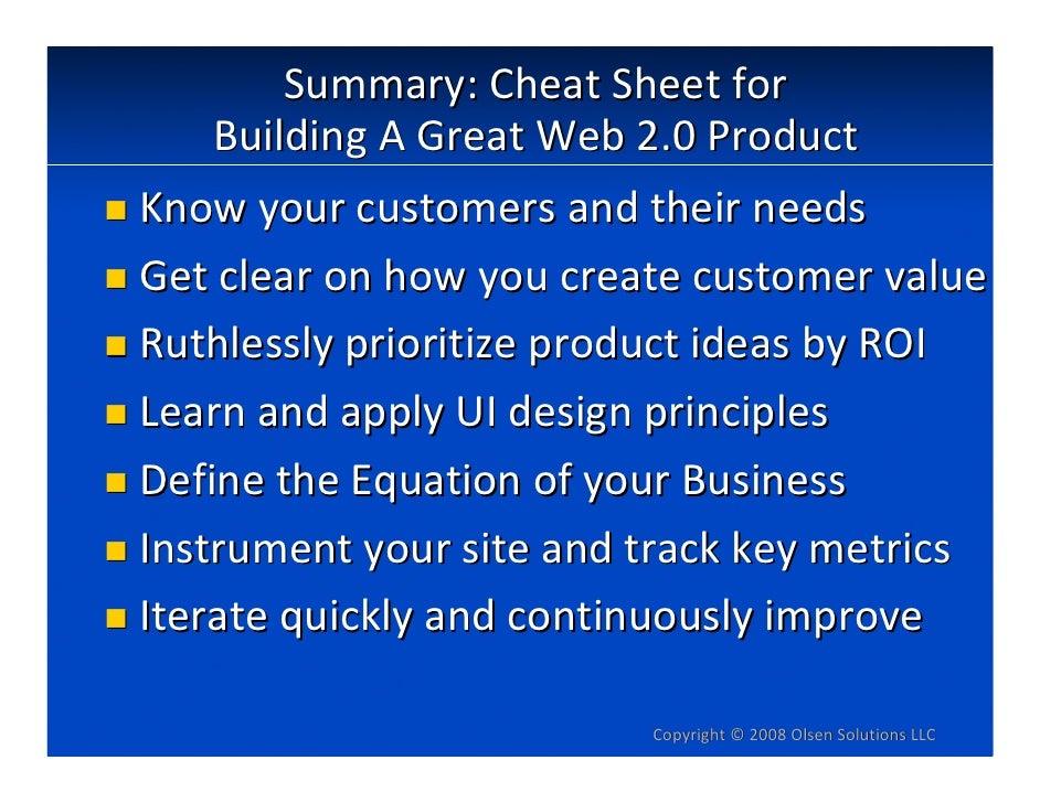 Summary:CheatSheetfor     BuildingAGreatWeb2.0Product Knowyourcustomersandtheirneeds Getclearonhowyoucre...