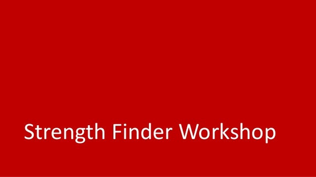 Strength Finder Workshop