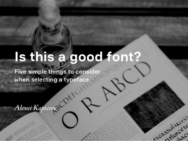 Is this a good font? Five simple things to consider 