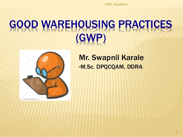 Good Warehousing Practices (GWH) in Pharmaceutical Industry