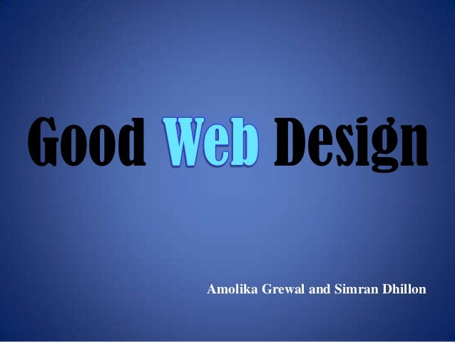 Good  Design Amolika Grewal and Simran Dhillon