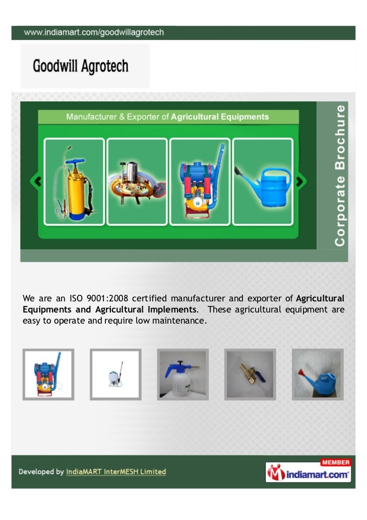 We are an ISO 9001:2008 certified manufacturer and exporter of AgriculturalEquipments and Agricultural Implements. These a...