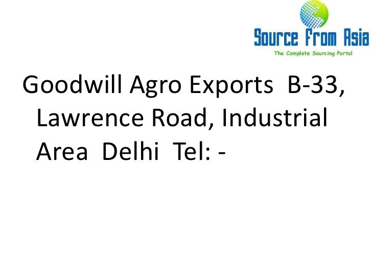 Goodwill agro exports source fromasia Slide 2