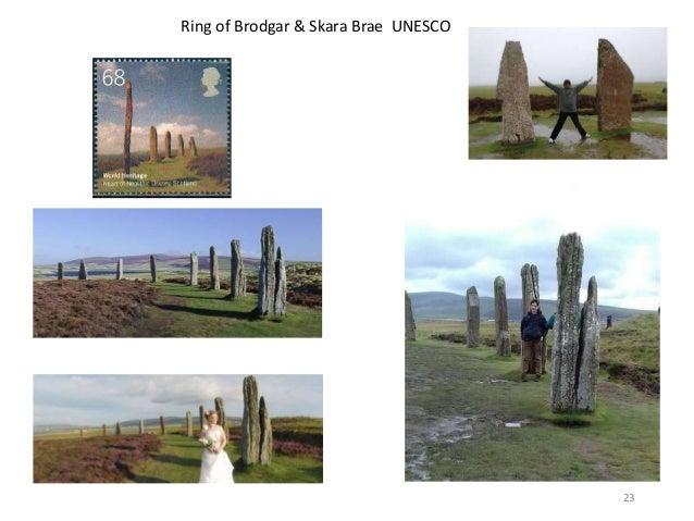 23 Ring of Brodgar & Skara Brae UNESCO