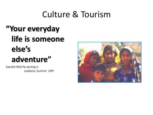"""Culture & Tourism """"Your everyday life is someone else's adventure"""" Swedish NGO fly-posting in Ljubljana, Summer 1997"""