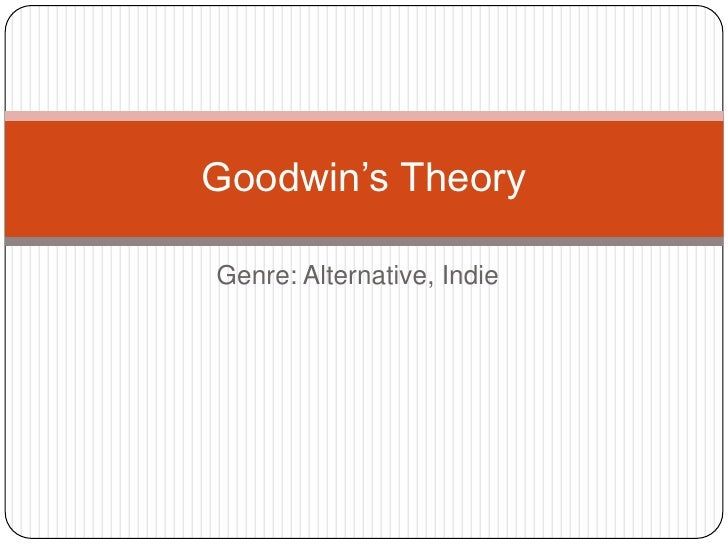 Genre: Alternative, Indie<br />Goodwin's Theory<br />