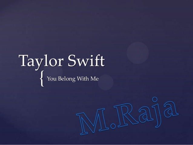 { Taylor Swift You Belong With Me