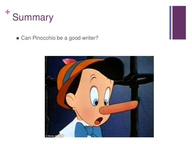 pinocchio essay summary Why pinocchio by carlo collodi is much more than the cute little boy the real pinocchio and the disney pinocchio as cited in an essay on pinocchio.