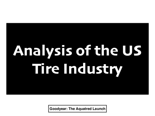 goodyear aquatred 1 five major companies based out of akron, ohio dominated the market from 1900s to 1970s bias & bias-belted tires were phased out by radial tires they lasted.