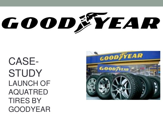goodyear aquatred launch case study analysis