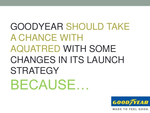 case study goodyear Index ○ historical background ○ current situation ○ market analysis ○  swot analysis ○ main questions ○ recommendations ○ case.