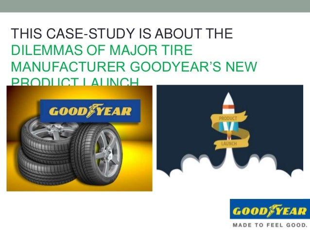 Goodyear: The Aquatred Launch - Harvard Business Review