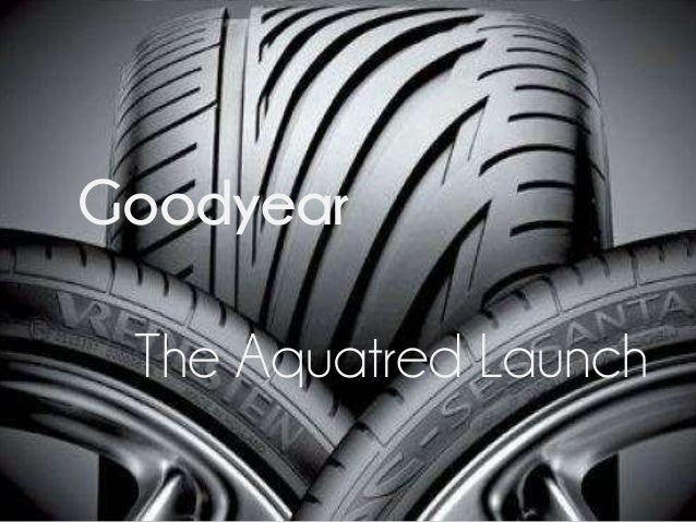 Goodyear The Aquatred Launch