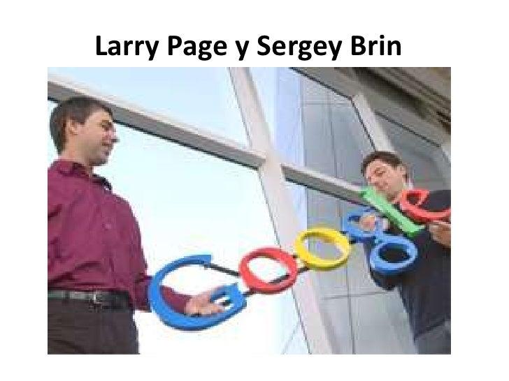 Larry Page y Sergey Brin<br />Integración de la Cadena de Valor<br />