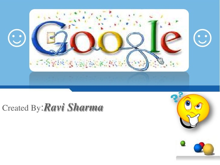 ☺<br />☺<br />Created By:Ravi Sharma<br />