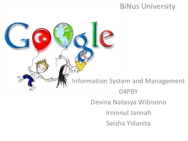 BiNus University Information System and Management 04PBY Devina Natasya Wibisono Irninnul Jannah Seisha Yolanita