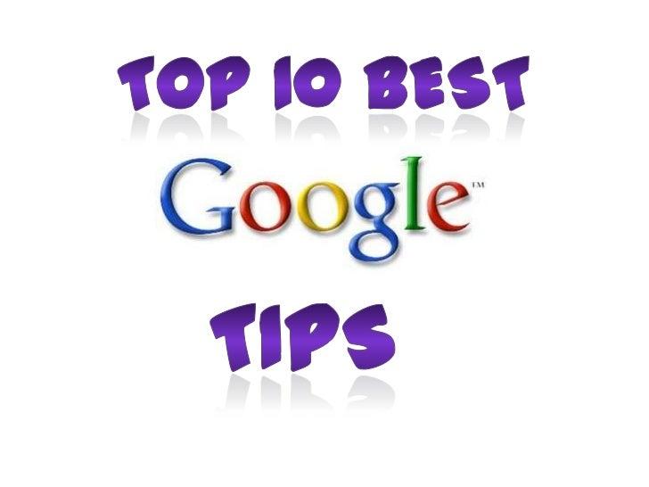 Top 10 best<br />Tips<br />