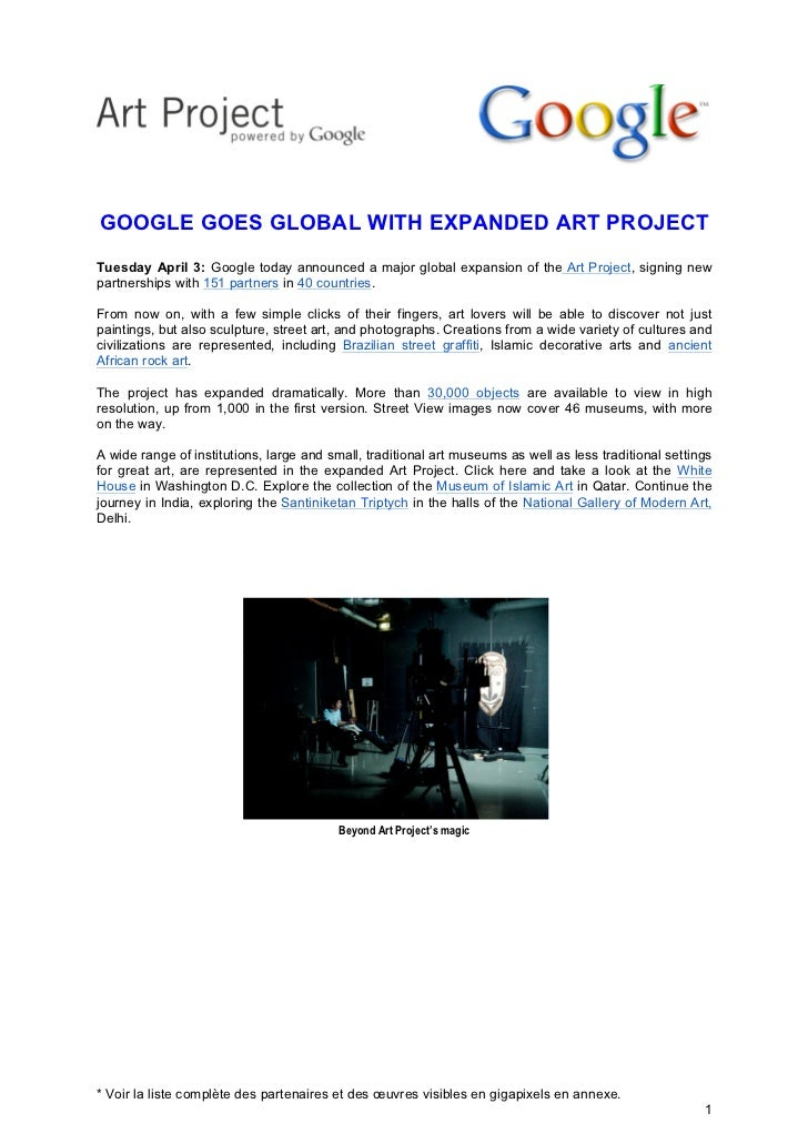 GOOGLE GOES GLOBAL WITH EXPANDED ART PROJECTTuesday April 3: Google today announced a major global expansion of the Art Pr...