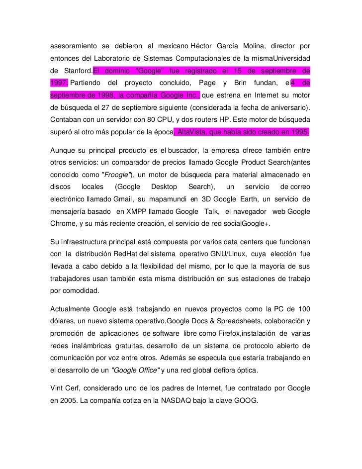 asesoramiento se debieron al mexicano Héctor García Molina, director porentonces del Laboratorio de Sistemas Computacional...