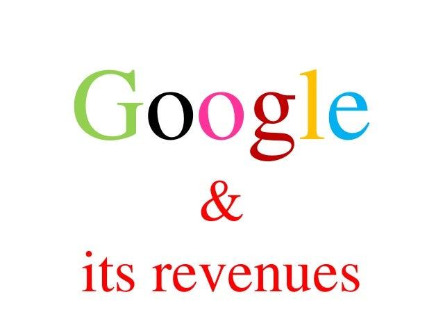 Google      &its revenues