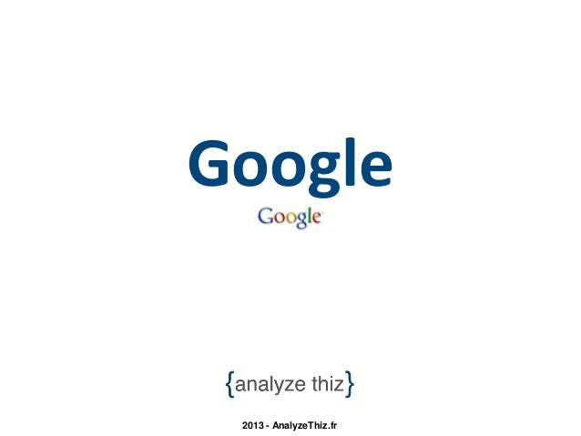 Google 2013 - AnalyzeThiz.fr
