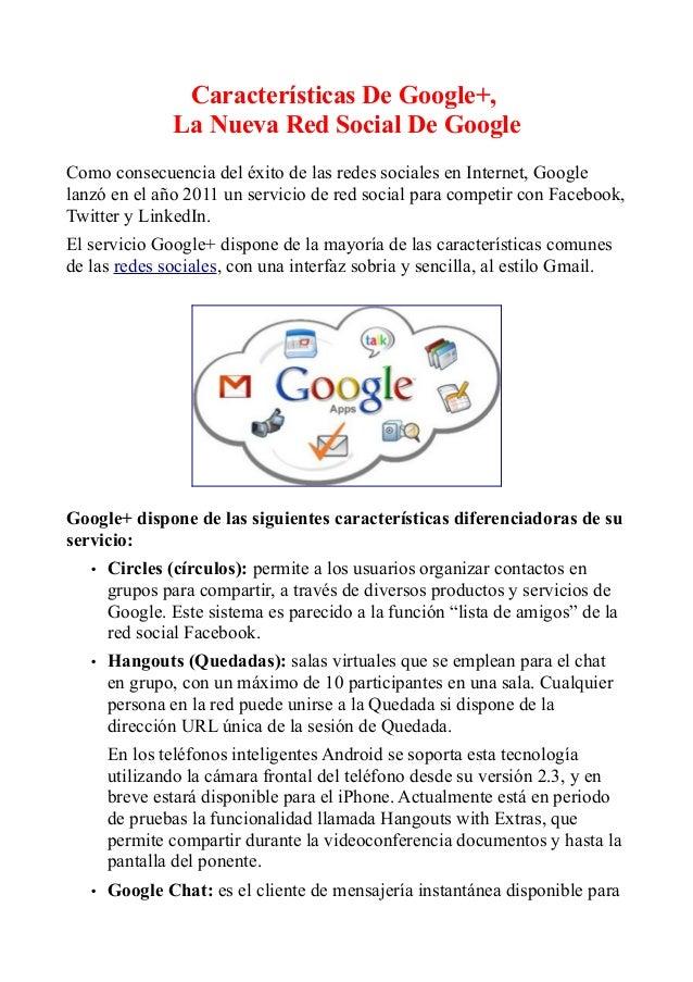 Características De Google+, La Nueva Red Social De Google Como consecuencia del éxito de las redes sociales en Internet, G...