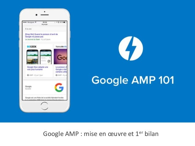 Google AMP : mise en œuvre et 1er bilan