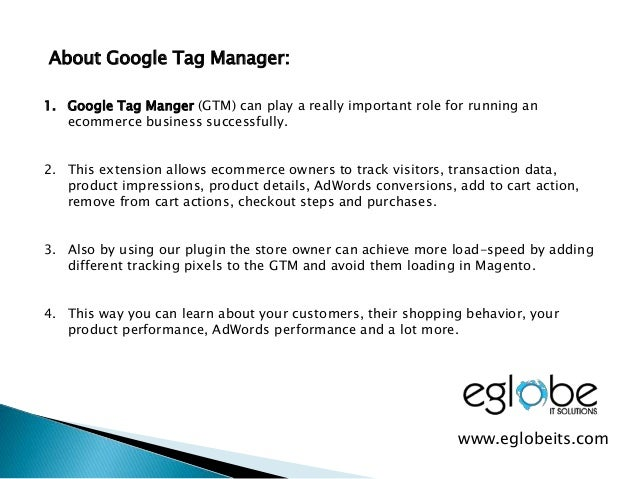 About Google Tag Manager: 1. Google Tag Manger (GTM) can play a really important role for running an ecommerce business su...