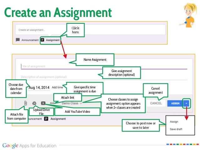 Create an Assignment Click here Choose due date from calendar Name Assignment Give assignment description (optional) Give ...