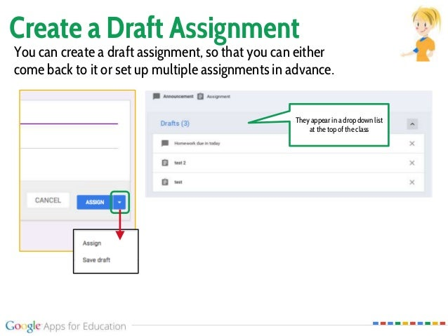 Create a Draft Assignment You can create a draft assignment, so that you can either come back to it or set up multiple ass...