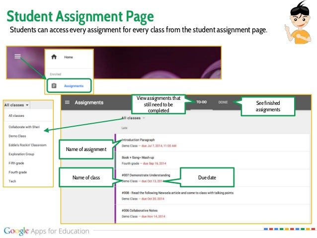 Student Assignment Page Students can access every assignment for every class from the student assignment page. Name of cla...