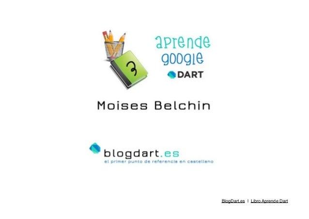 ! ! ! BlogDart.es | Libro Aprende Dart