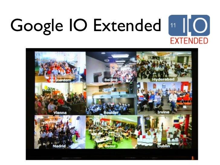 Google IO Extended