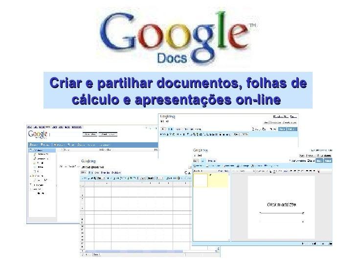 Criar e partilhar documentos, folhas de cálculo e apresentações on-line