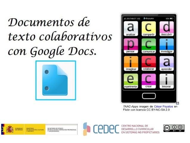 Google Docs Procesador de textos. CeDeC