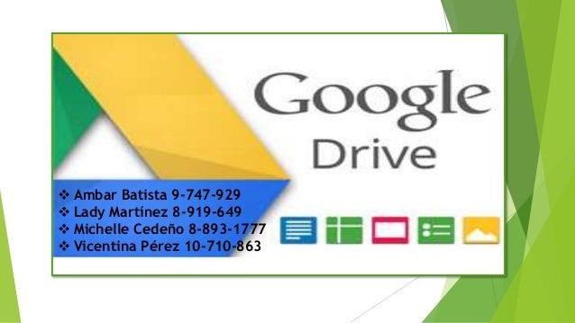  Ambar Batista 9-747-929  Lady Martínez 8-919-649  Michelle Cedeño 8-893-1777  Vicentina Pérez 10-710-863