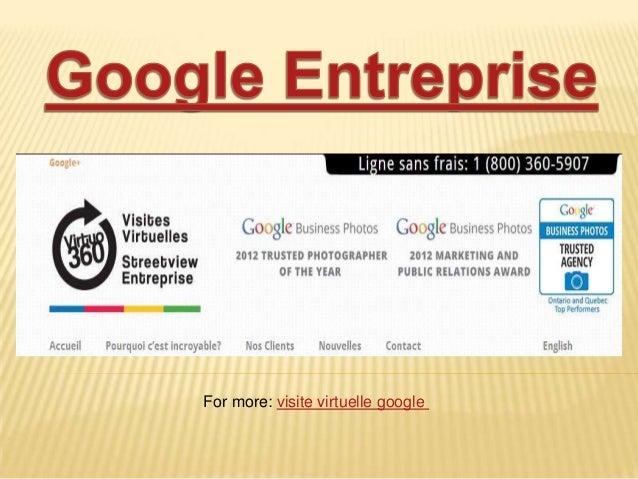 For more: visite virtuelle google