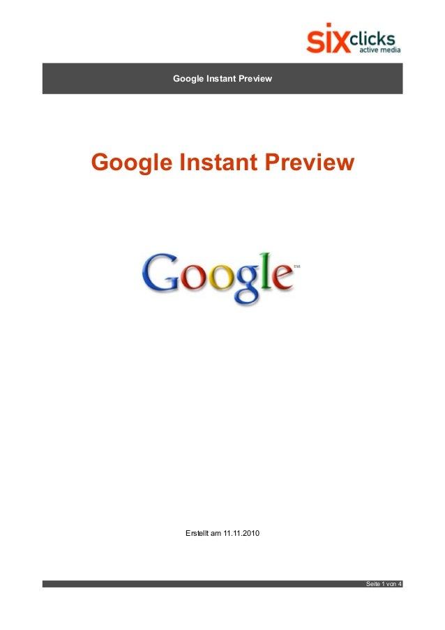 Google Instant Preview Google Instant Preview Erstellt am 11.11.2010 Seite 1 von 4