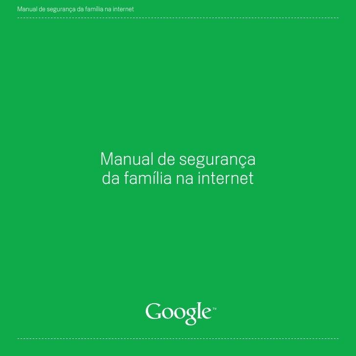 Manual de segurança da família na internet                                  Manual de segurança                           ...