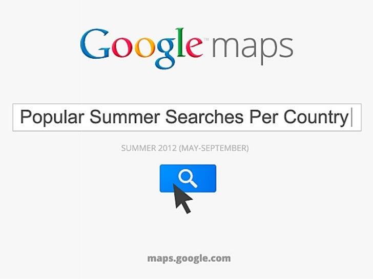 Google Mostra Le Ricerche dei Viaggiatori su Maps - Estate 2012