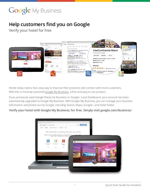 Quick Start Guide for Hoteliers Help customers find you on Google Verify your hotel for free Hotels today need a fast, eas...