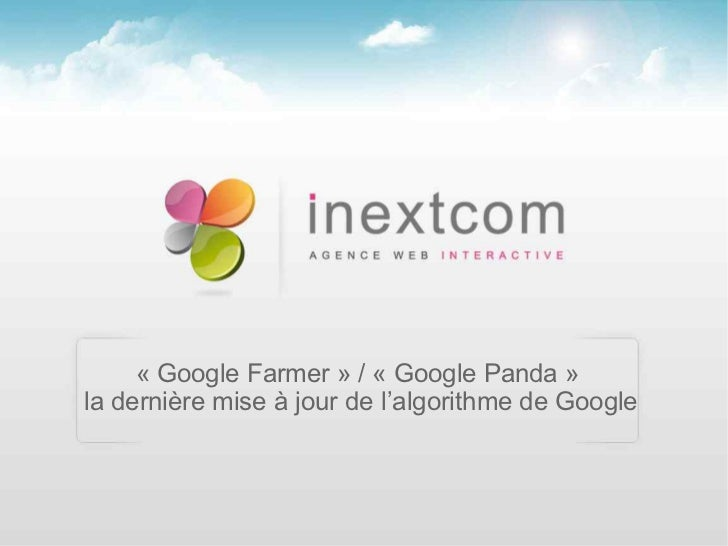 «GoogleFarmer»/«GooglePanda»ladernièremiseàjourdel'algorithmedeGoogle