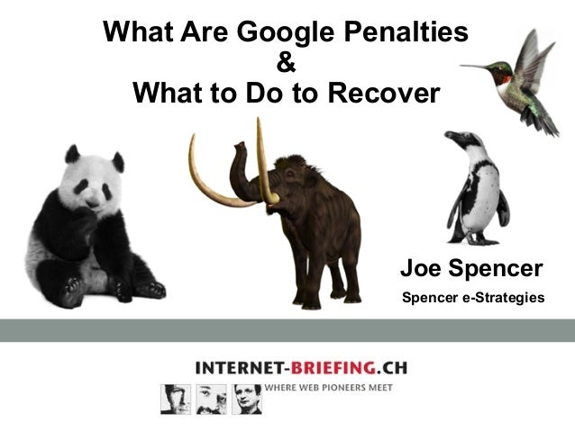 What Are Google Penalties & What to Do to Recover  Joe Spencer Spencer e-Strategies