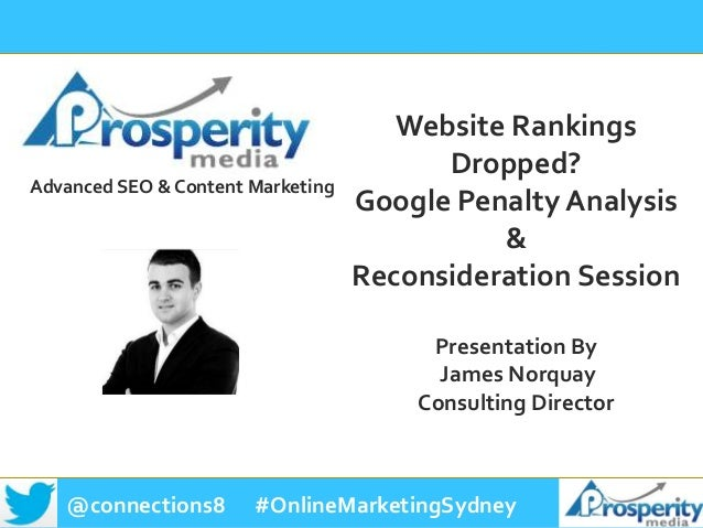 @connections8 #OnlineMarketingSydney Advanced SEO & Content Marketing Website Rankings Dropped? Google Penalty Analysis & ...