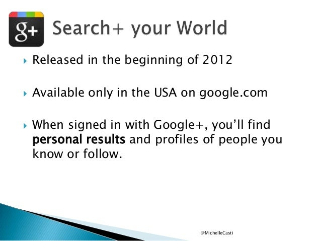 """  Released in the beginning of 2012    Available only in the USA on google.com    When signed in with Google+, you""""ll f..."""